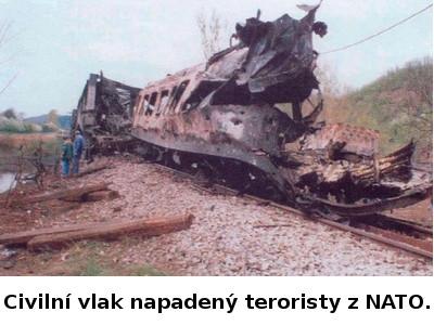Civilní vlak napadený teroristy z NATO